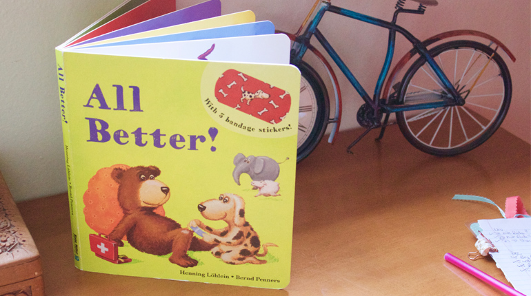 Toddler Book Review:  All Better